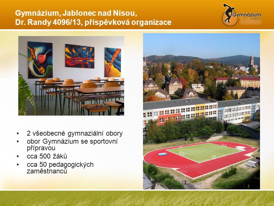 Gymnázium, Jablonec nad Nisou, Dr. Randy 4096/13, příspěvková organizace •2 všeobecné gymnaziální obory •obor Gymnázium se sportovní přípravou •cca 50