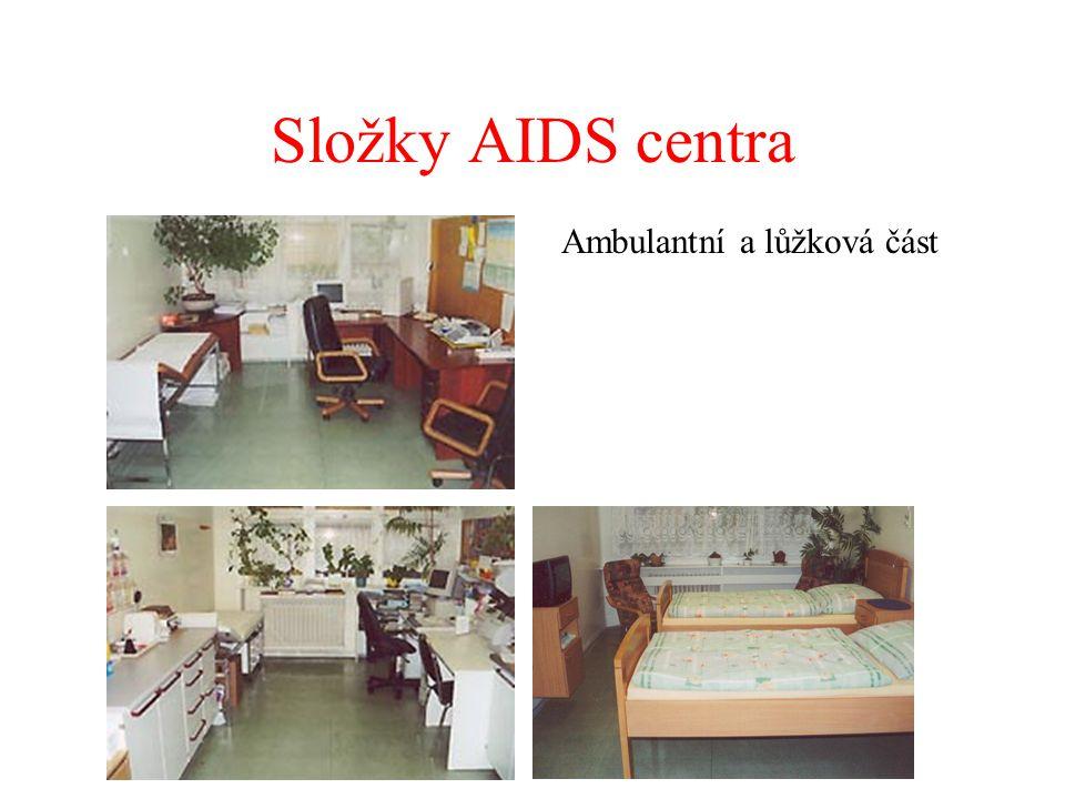 Složky AIDS centra Ambulantní a lůžková část