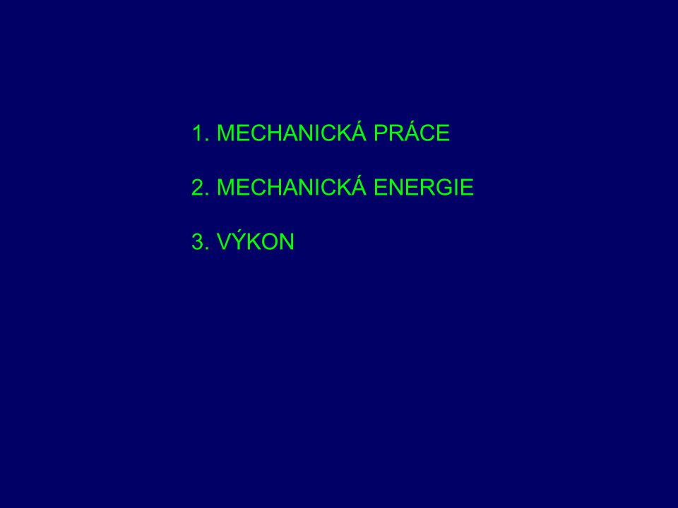 Celková mechanická energie Je dána součtem kinetické a potenciální energie E = E k +E p Zákon zachování mechanické energie Při všech mechanických dějích se může měnit kinetická energie v potenciální a naopak, celková energie soustavy je však konstantní E = Ek+Ep = konst