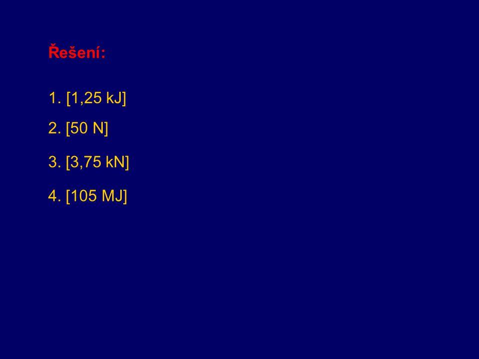 1. Jakou kinetickou energii má kámen o hmotnosti 1 kg padající volným pádem za 5 s od počátku pohybu (g = 10 m.s -2 )? 2. Ocelová palice o hmotnosti 0