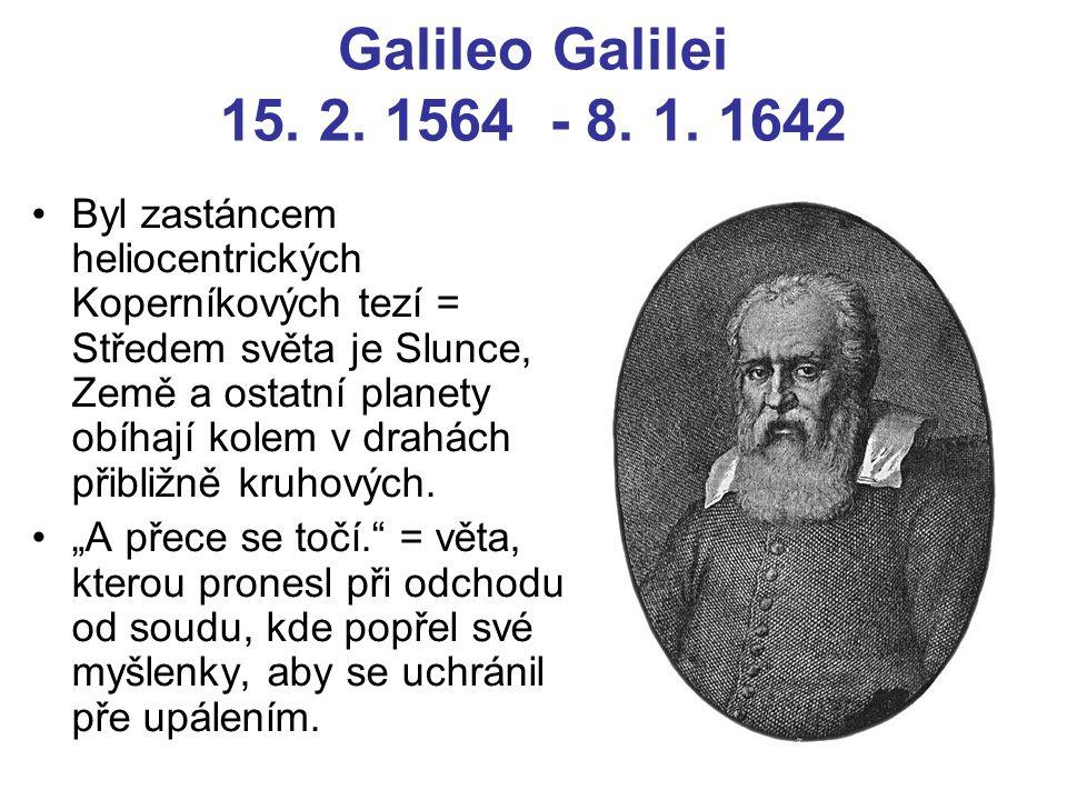 Galileo Galilei 15.2. 1564 - 8. 1.