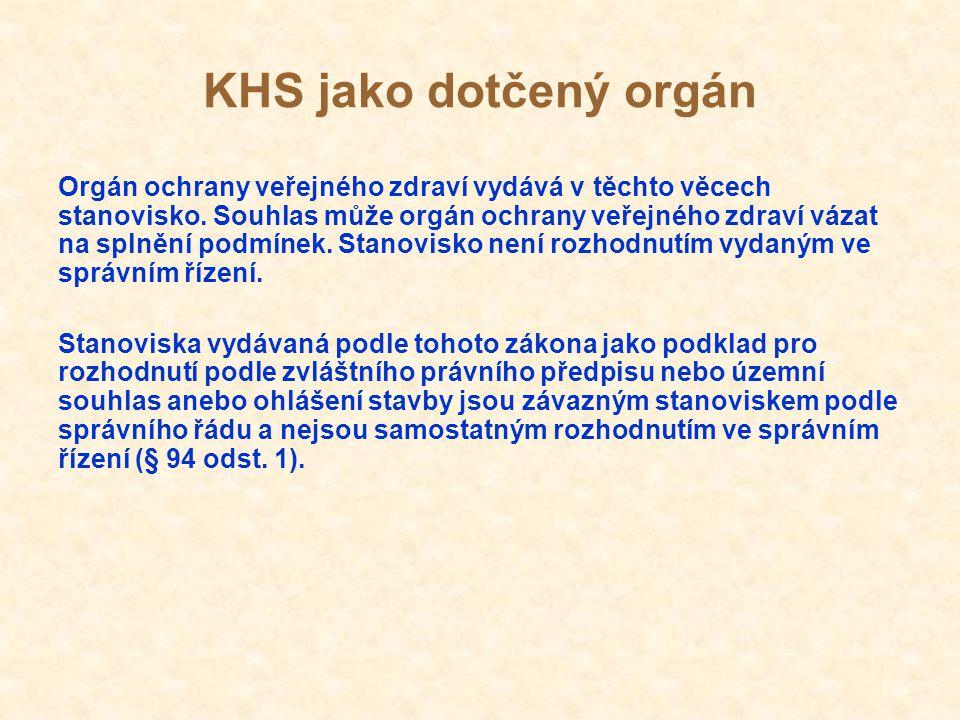 KHS jako dotčený orgán § 4 odst.2 zákona č.