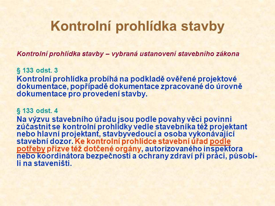 Kontrolní prohlídka stavby Podmínka KHS v závazném stanovisku k vydání stavebního povolení (ohlášení stavby, změny stavby), příp.
