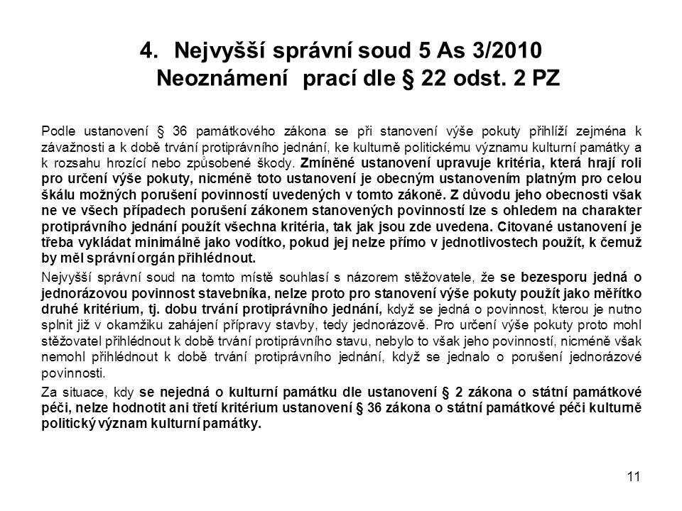 4.Nejvyšší správní soud 5 As 3/2010 Neoznámení prací dle § 22 odst.