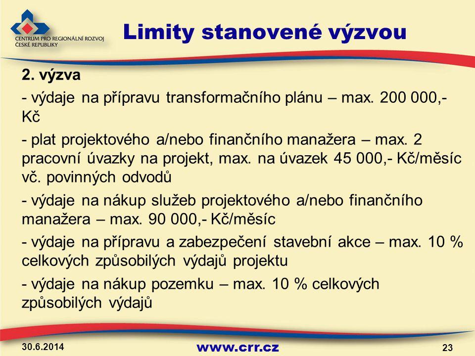 www.crr.cz Limity stanovené výzvou 2. výzva - výdaje na přípravu transformačního plánu – max. 200 000,- Kč - plat projektového a/nebo finančního manaž