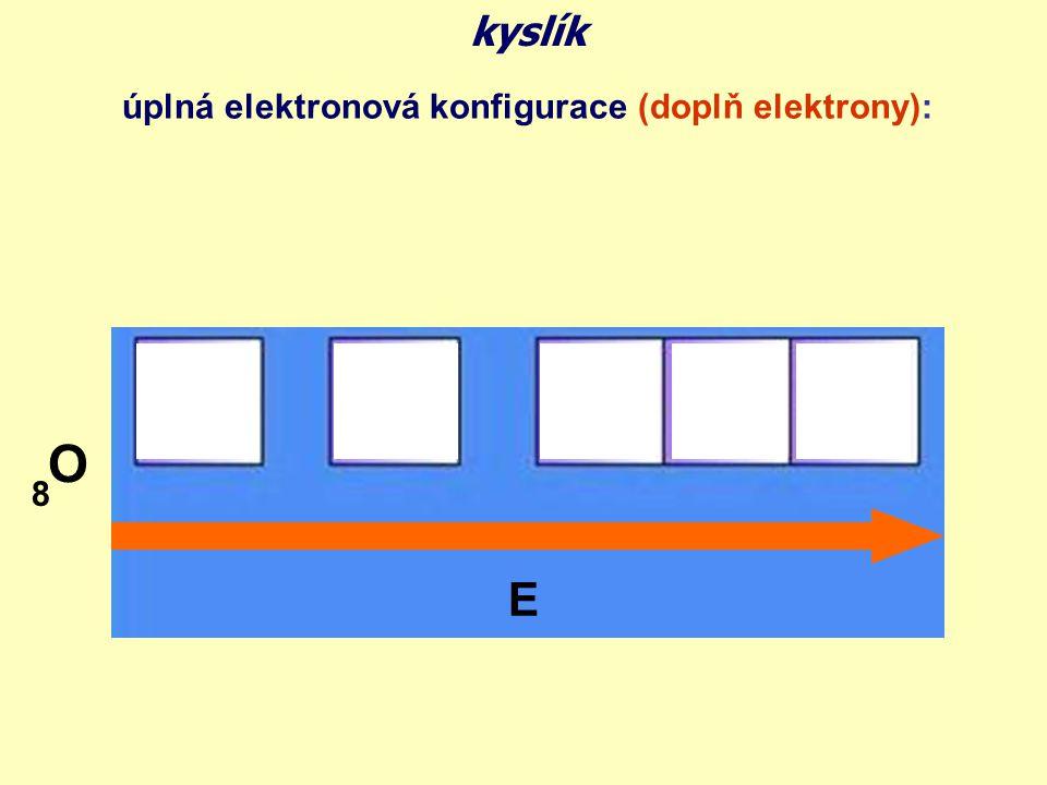 úplná elektronová konfigurace řešení: O 8 E dva nepárové elektrony kyslík hlavní oxidační čísla ve sloučeninách: -II, -I