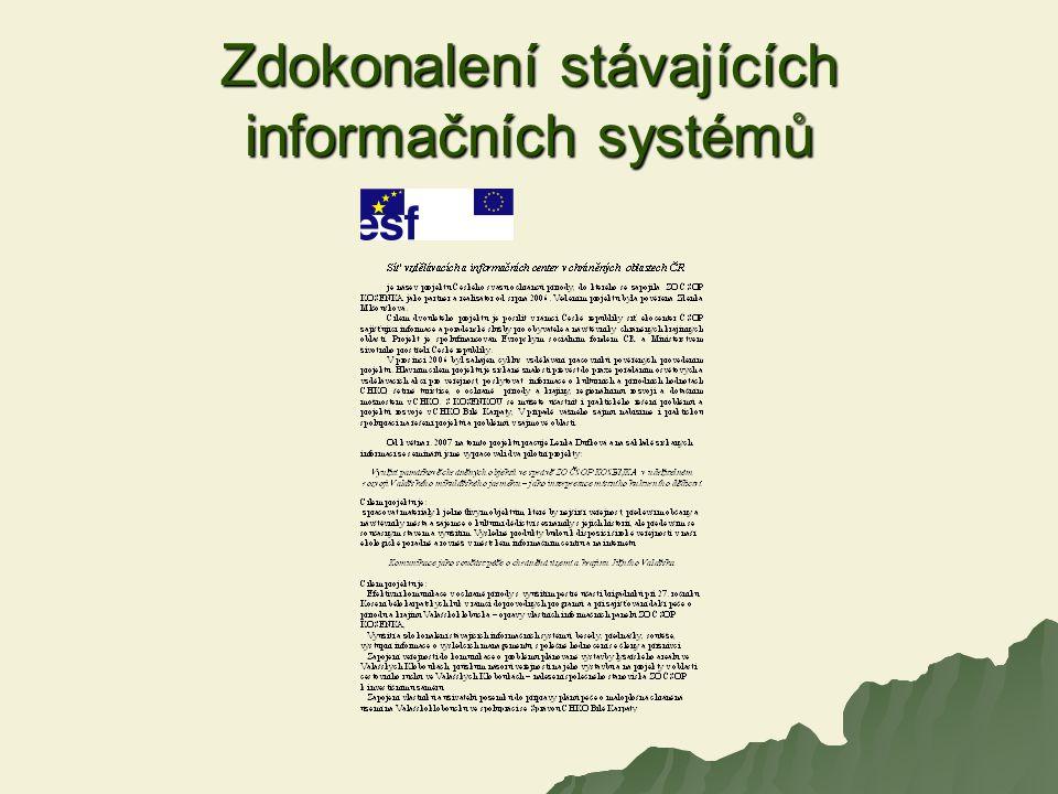 Zdokonalení stávajících informačních systémů