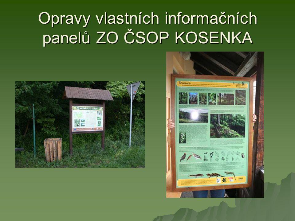 Opravy vlastních informačních panelů ZO ČSOP KOSENKA
