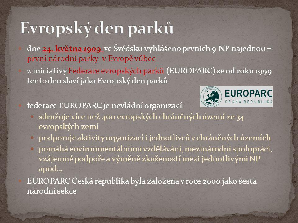  dne 24. května 1909 ve Švédsku vyhlášeno prvních 9 NP najednou = první národní parky v Evropě vůbec  z iniciativy Federace evropských parků (EUROPA
