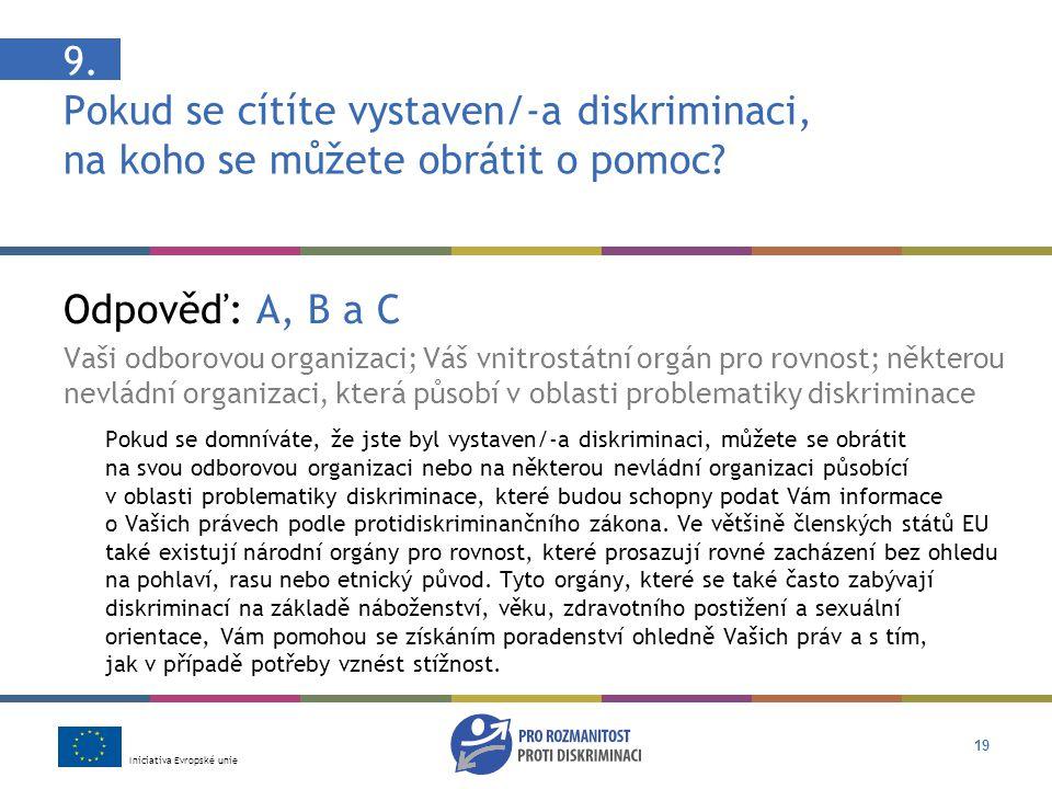 Iniciativa Evropské unie 19 9.