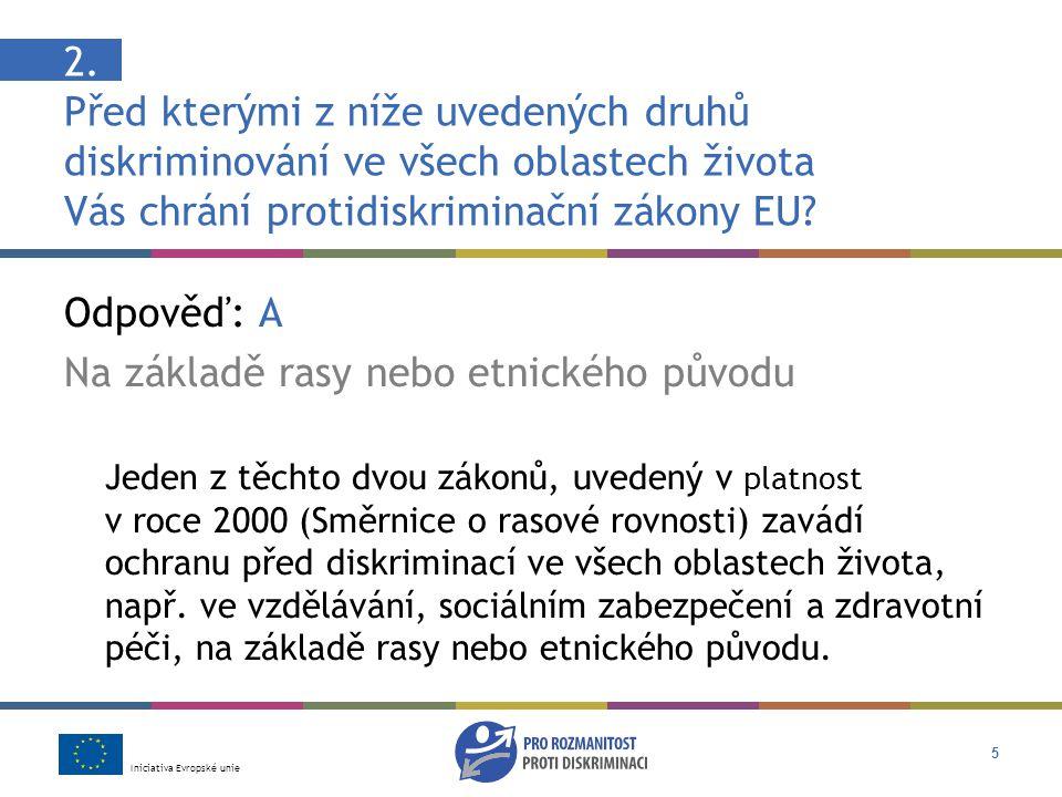Iniciativa Evropské unie 16 8.