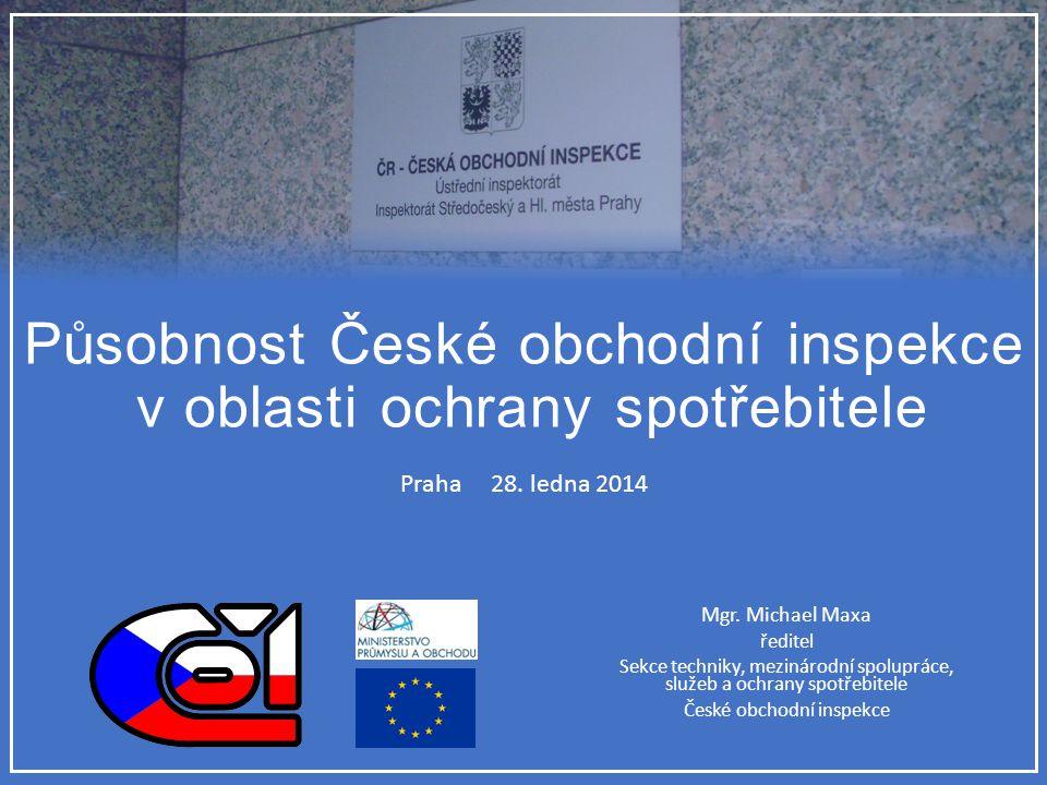 Působnost České obchodní inspekce v oblasti ochrany spotřebitele Mgr.