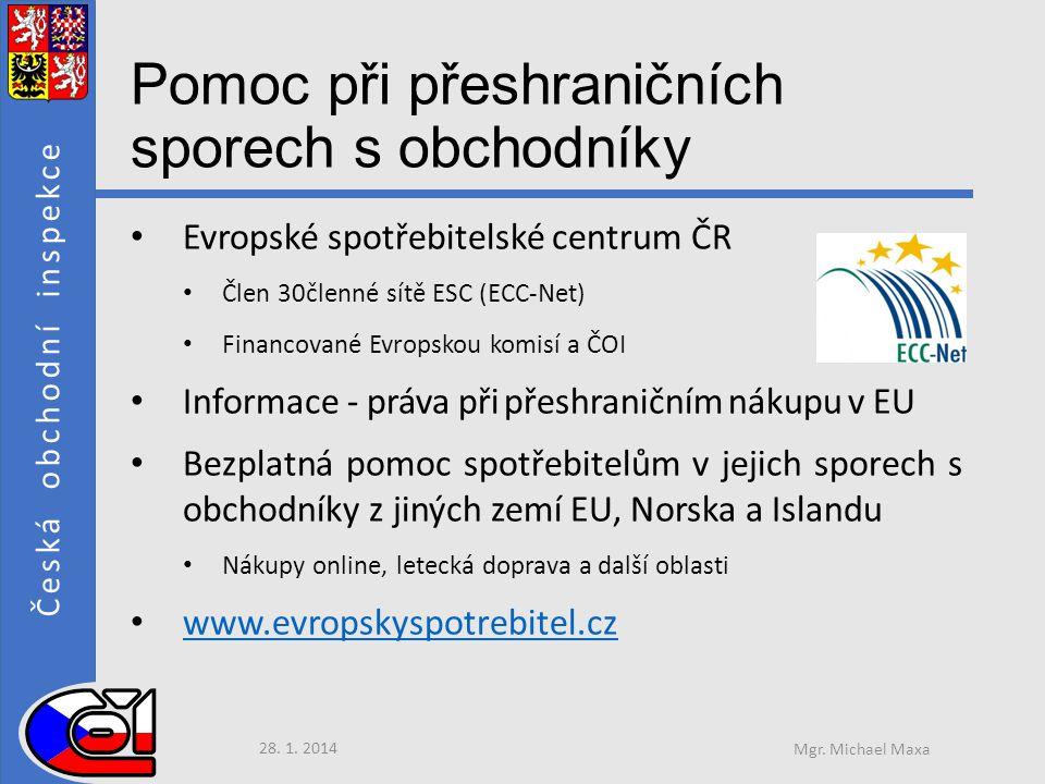 ředitel Sekce techniky, mezinárodní spolupráce, služeb a ochrany spotřebitele České obchodní inspekce ČR Děkuji za pozornost