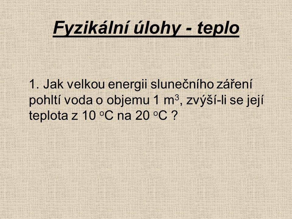 Fyzikální úlohy - teplo 1.