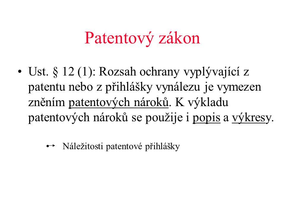 Patentový zákon •Ust.