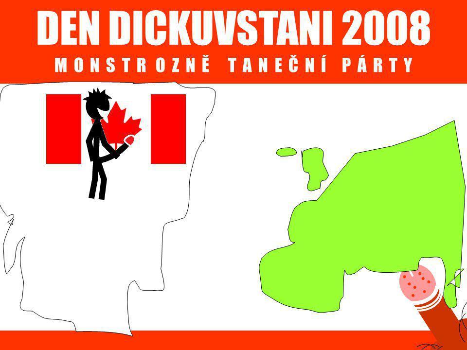 DEN DICKUVSTANI 2008 M O N S T R O Z N Ě T A N E Č N Í P Á R T Y