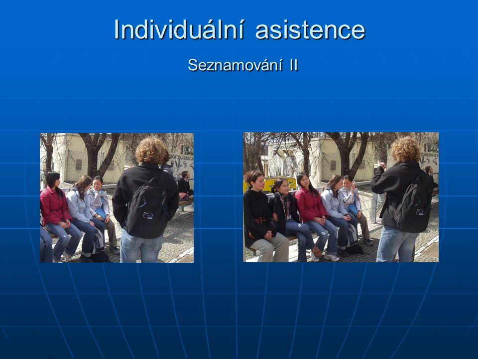Individuální asistence Seznamování II
