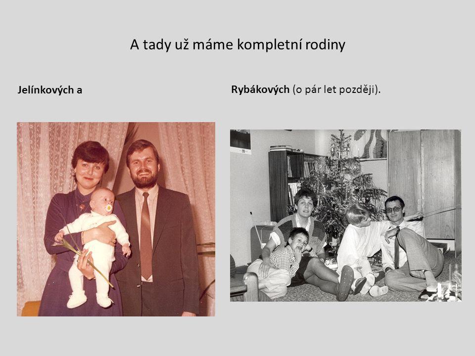 A tady už máme kompletní rodiny Jelínkových aRybákových (o pár let později).