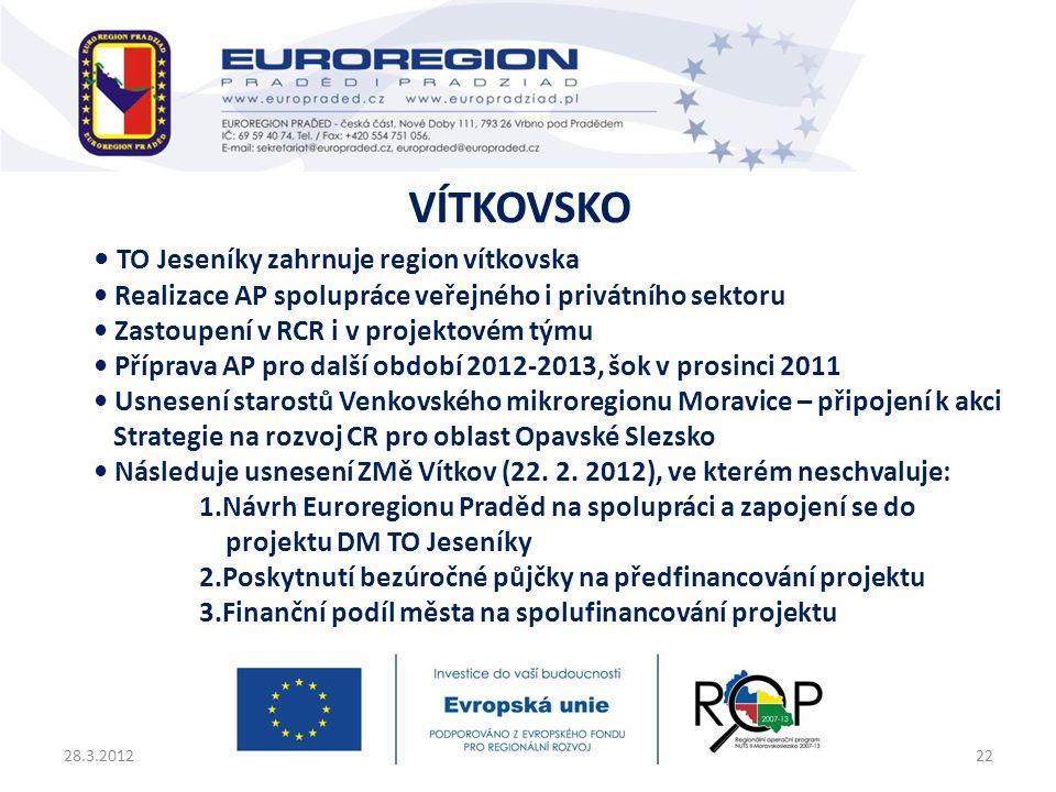 • TO Jeseníky zahrnuje region vítkovska • Realizace AP spolupráce veřejného i privátního sektoru • Zastoupení v RCR i v projektovém týmu • Příprava AP