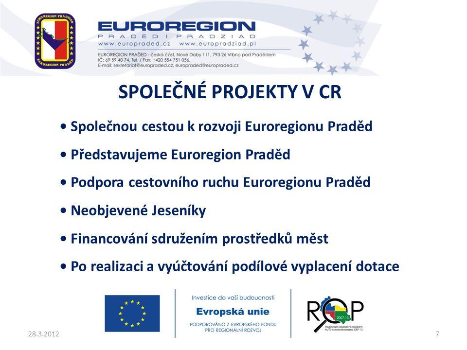 • Společnou cestou k rozvoji Euroregionu Praděd • Představujeme Euroregion Praděd • Podpora cestovního ruchu Euroregionu Praděd • Neobjevené Jeseníky