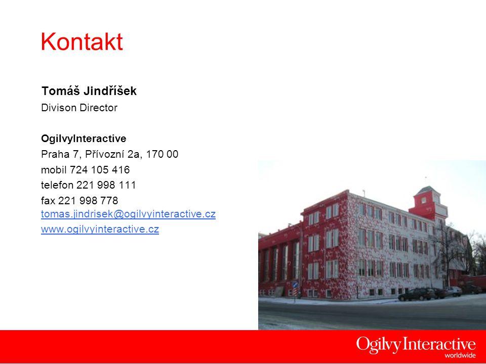 22 Kontakt Tomáš Jindříšek Divison Director OgilvyInteractive Praha 7, Přívozní 2a, 170 00 mobil 724 105 416 telefon 221 998 111 fax 221 998 778 tomas