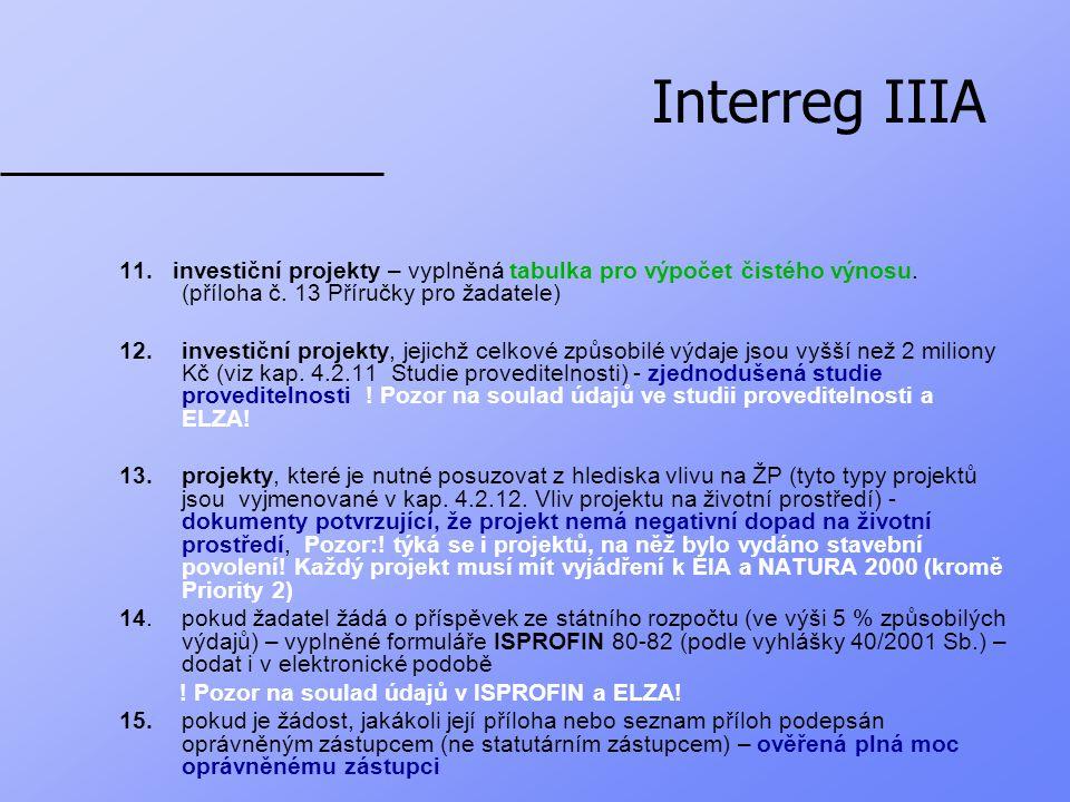 Interreg IIIA 11. investiční projekty – vyplněná tabulka pro výpočet čistého výnosu.
