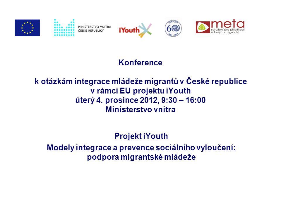 Konference k otázkám integrace mládeže migrantů v České republice v rámci EU projektu iYouth úterý 4.
