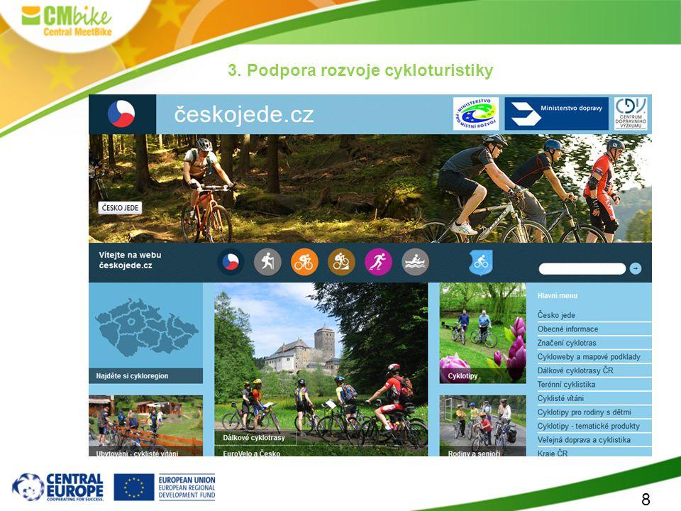 8 3. Podpora rozvoje cykloturistiky