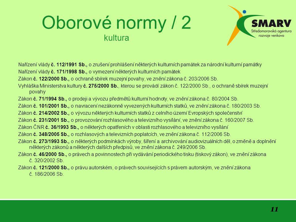 11 Oborové normy / 2 kultura Nařízení vlády č.