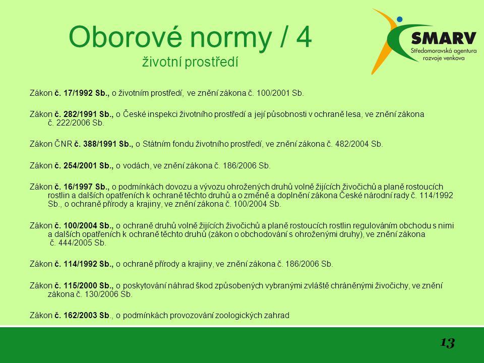 13 Oborové normy / 4 životní prostředí Zákon č.