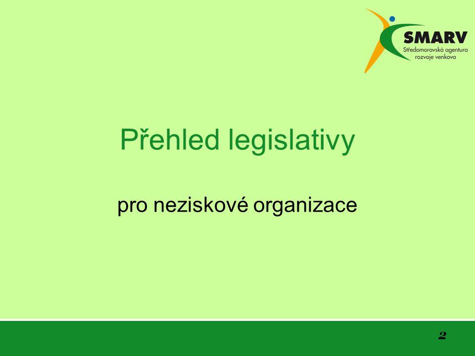 2 Přehled legislativy pro neziskové organizace