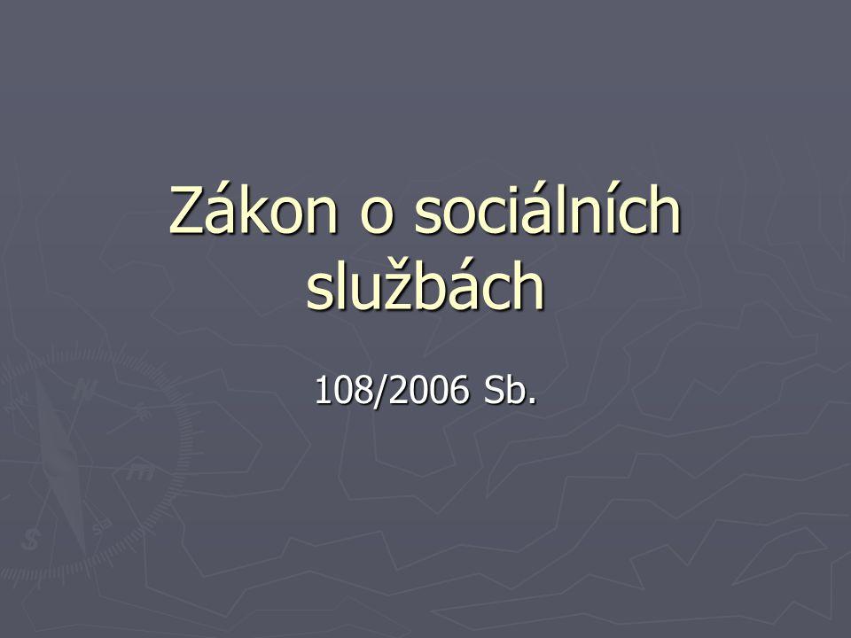 Zákon o sociálních službách upravuje podmínky poskytování pomoci a podpory fyzickým osobám v nepříznivé sociální situaci prostřednictvím sociálních služeb a příspěvku na péči.