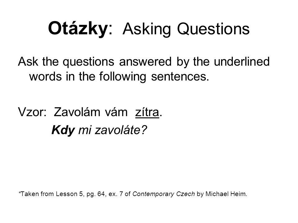 Otázky 10. Myslím na otce. Na koho myslíte?