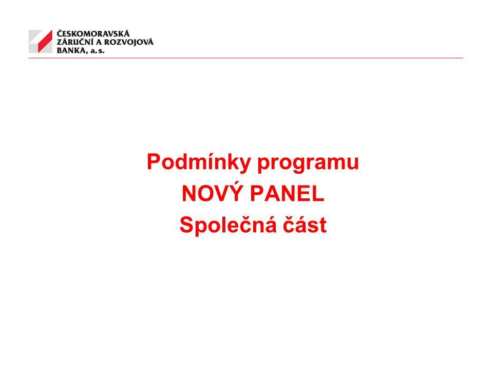 Podmínky programu NOVÝ PANEL Společná část