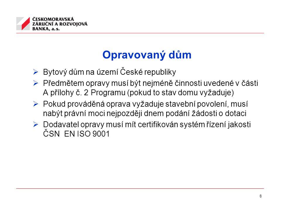 19 Typy záruk  P- záruka PANEL: je poskytována ve spolupráci se všemi bankami.