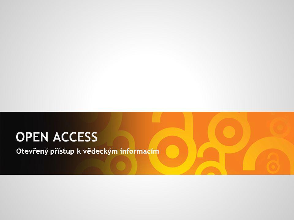 OPEN ACCESS Otevřený přístup k vědeckým informacím