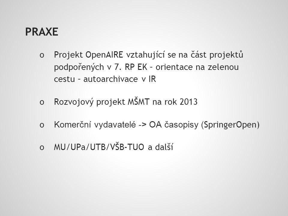 PRAXE o Projekt OpenAIRE vztahující se na část projektů podpořených v 7.