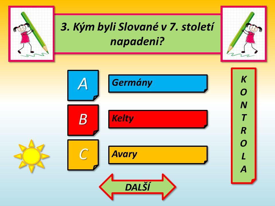 4.Kdo sjednotil Slovany. 4. Kdo sjednotil Slovany.