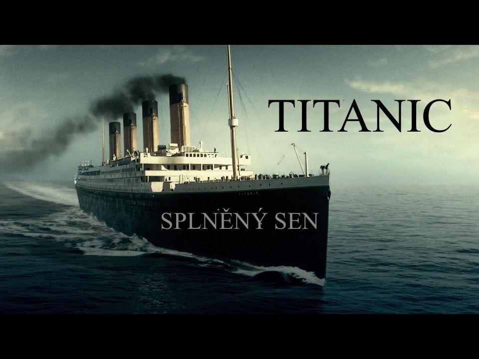 TITANIC SPLNĚNÝ SEN