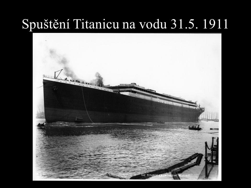 Spuštění Titanicu na vodu 31.5. 1911