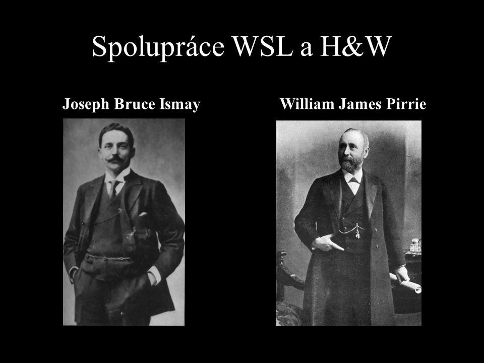 Spolupráce WSL a H&W Joseph Bruce IsmayWilliam James Pirrie
