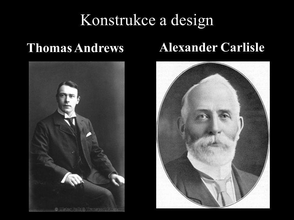 Konstrukce a design Thomas Andrews Alexander Carlisle
