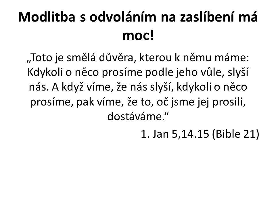 """Prayer ABC – ABC modlitby • A: all pray – o vše se modli • B: believe – uvěř • C: give Christ thanks before it will happen – děkuj Kristu předem A: O vše se modli: Lukáš 11,9: """"Proste, a bude vám dáno; hledejte, a naleznete; tlučte, a bude vám otevřeno."""