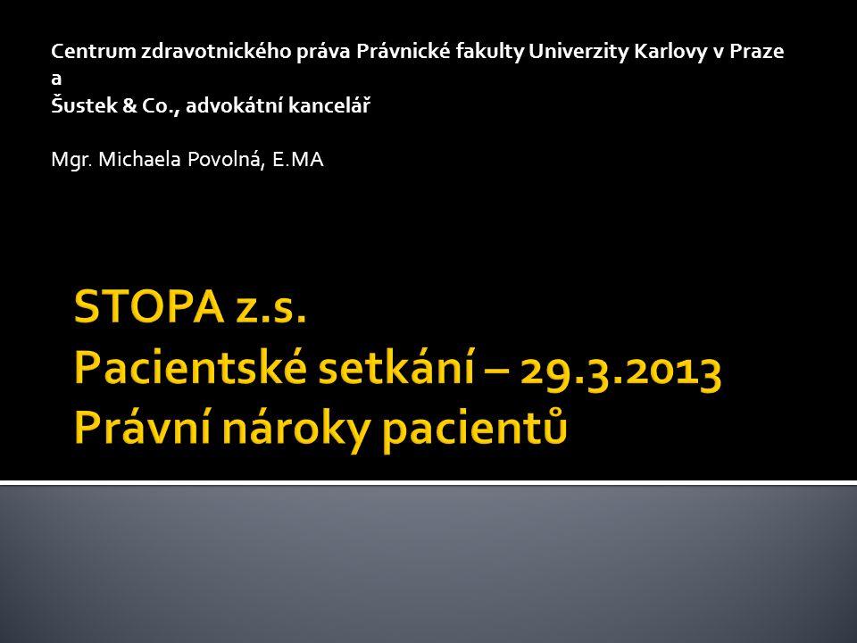Centrum zdravotnického práva Právnické fakulty Univerzity Karlovy v Praze a Šustek & Co., advokátní kancelář Mgr.