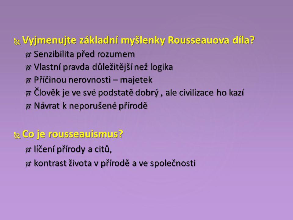  Vyjmenujte základní myšlenky Rousseauova díla.