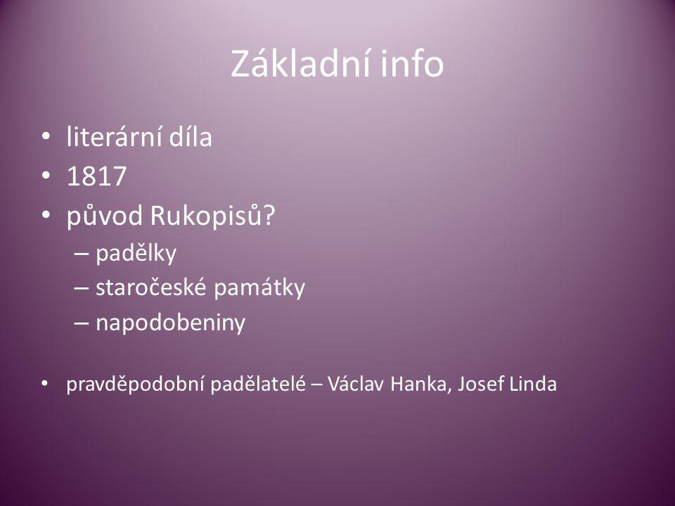 Základní info • literární díla • 1817 • původ Rukopisů.