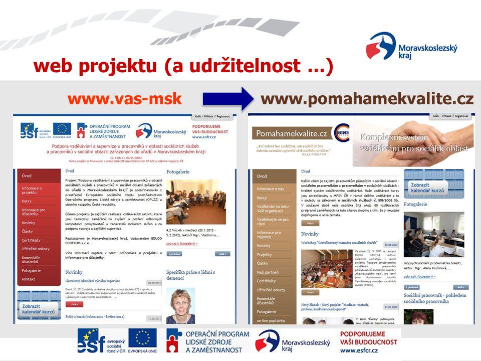 web projektu (a udržitelnost...) www.vas-mskwww.pomahamekvalite.cz