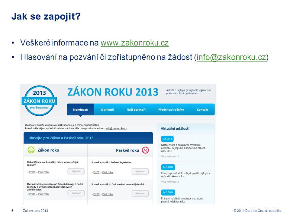 6© 2014 Deloitte Česká republika Jak se zapojit.