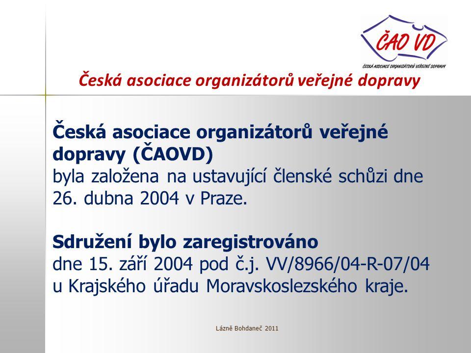Česká asociace organizátorů veřejné dopravy Česká asociace organizátorů veřejné dopravy (ČAOVD) byla založena na ustavující členské schůzi dne 26.