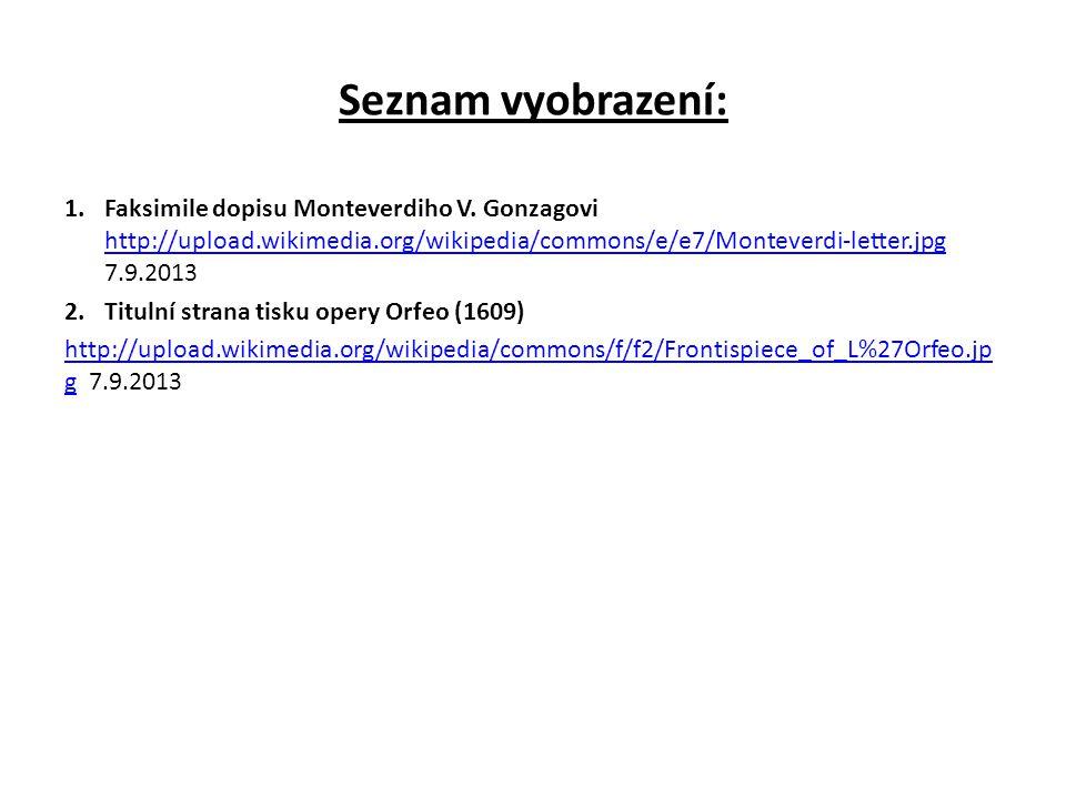 Seznam vyobrazení: 1.Faksimile dopisu Monteverdiho V.
